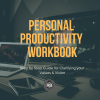 Personal Productivity Workbook - Rufus Burns