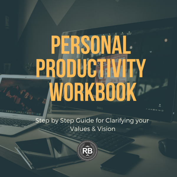 Personal Productivity Workbook - Rufus Burns