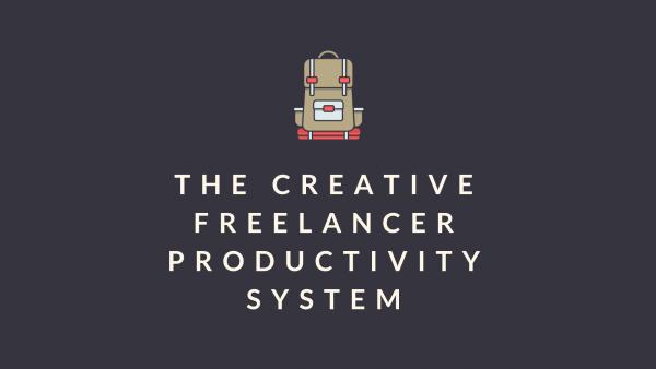 The Creative Freelancer Productivity System