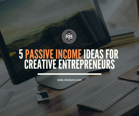 5 Passive Income Ideas for Creative Professionals