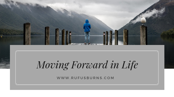 moving forward in life
